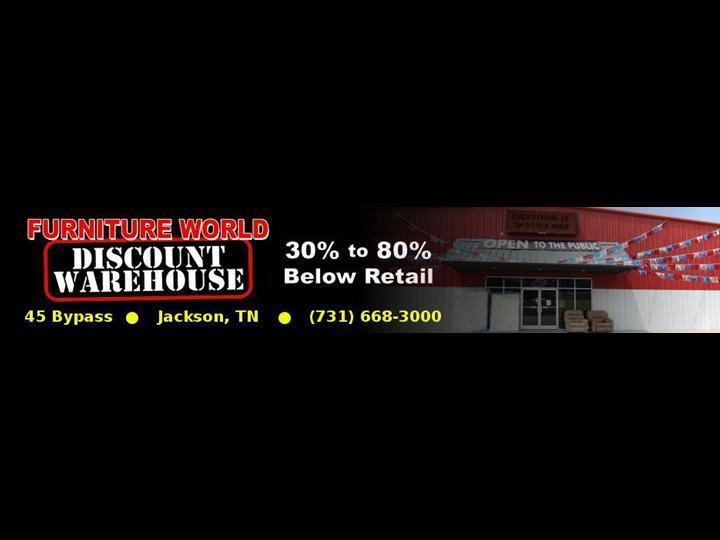 Furniture World Discount Warehouse Jackson Tn 38301 731 668 3000