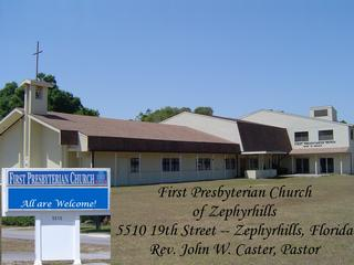 First Presbyterian Church - Zephyrhills, FL