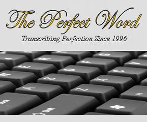The Perfect Word Transcription Service - Glen Allen, VA