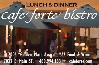 Cafe Forte - Scottsdale, AZ