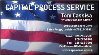 Reviews for a a a capital process service tom cassisa in for Business cards baton rouge