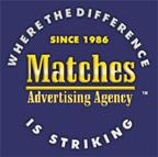 Matches Advertising Agency  Rochester Ny 14624  5852471963. Online Athletic Training Programs. Register Domain Hostgator Pure Load Balancer. Online Design Application Find Online Schools. Iso Certification For It Lumbleau Real Estate. Online School For Education Marketing Job Ad. First Time Home Buyer Washington. Online Personal Training Business. Cleveland Clinic Breast Cancer