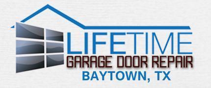 lifetime garage door repair baytown tx 281 628 2372