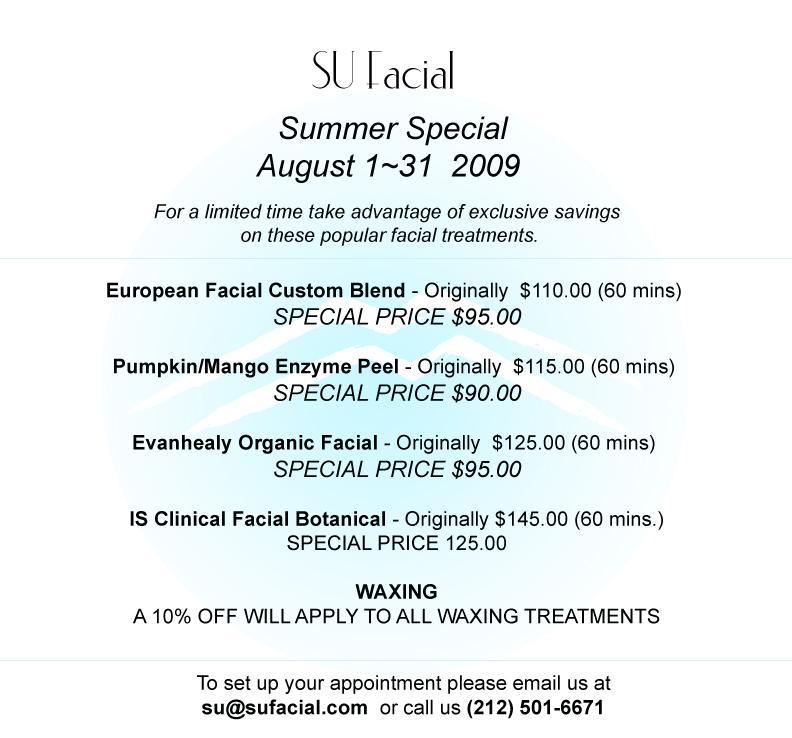 SU FACIAL Summer special prices from SU FACIAL in New York, NY 10012
