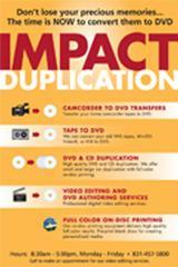 Impact Duplication - Santa Cruz, CA