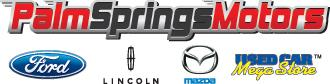 Palm springs motors cathedral city ca 92234 888 290 6873 for Ford palm springs motors
