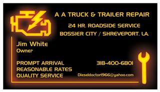 A a truck and trailer repair bossier city la 71111 318 400 6801 24 hour road service medium heavy duty trucks all automotive repairs reheart Images