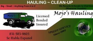Mojos Hauling & Clean Up Service - Seaside, CA