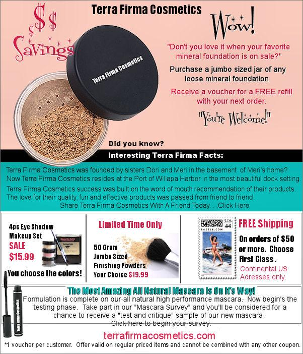 Terra Firma Cosmetics Vitamins See All. Skip to end of links. Reduced Price $ Was $ Save $ 1. Plumeria Satin Colors Terra Firma Cosmetics 10 g Powder. Average rating: out of 5 stars, based on reviews. Reduced Price $ Was $ Save $ 1. Sandals Satin Colors Terra Firma Cosmetics 10 g Powder.
