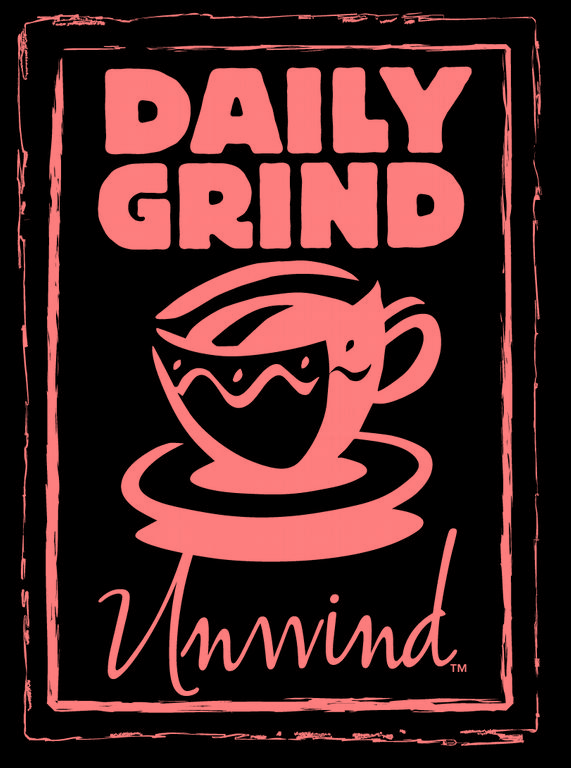 Daily Grind Unwind Coffee House Cafe