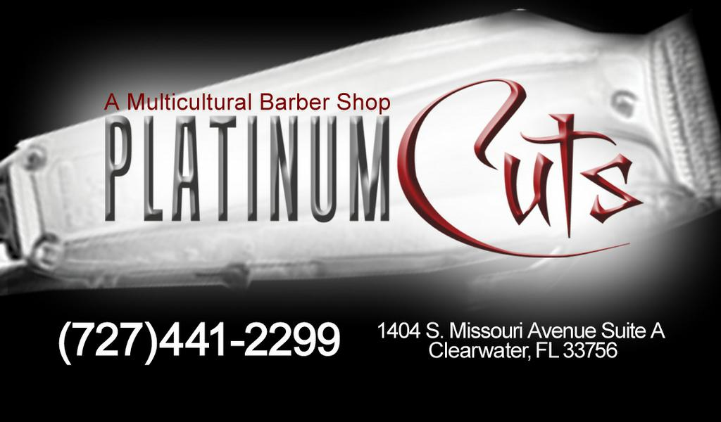 Business card side 1 from Platinum Cuts Barber Shop in Clearwater ...