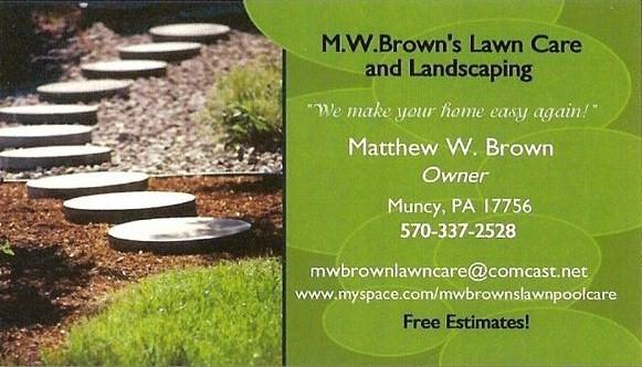 Business card from mw browns lawn care in muncy pa 17756 by mw browns lawn care publicscrutiny Image collections
