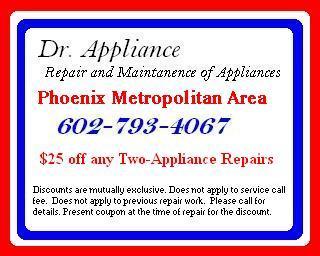 Appliance Repair Phoenix Scottsdale Mesa Tempe Glendale Paradise Valley Chandler Cave Creek $25 off any two-appliance repair.JPG by Dr. Appliance