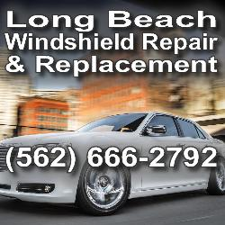 Auto Windshield Replacement Long Beach Ca