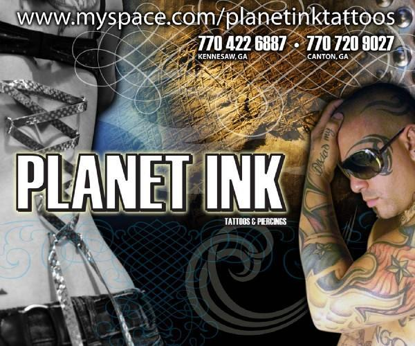 poster from Planet Ink Tattoos in Kennesaw, GA 30152 | Beauty Salons