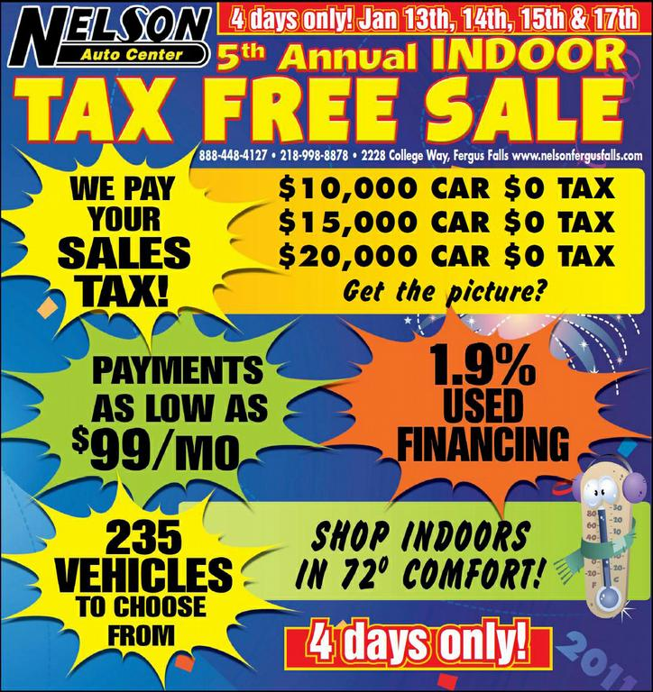 tax free sale special nelson auto center fergus falls mn from nelson auto center in fergus. Black Bedroom Furniture Sets. Home Design Ideas