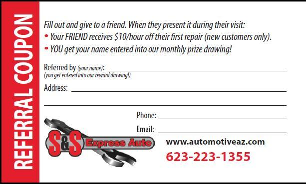Referral Coupon from S & S Express Auto in Glendale, AZ 85301