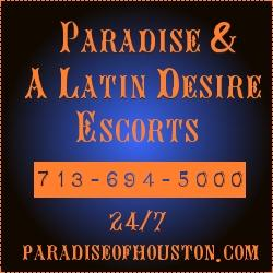 Paradise/A Latin Desire Escorts, Houston TX 77002