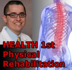 HEALTH 1st Physical Rehabilitation