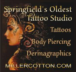 Miller cotton 39 s tattoos body piercing springfield mo for Tattoo parlors in springfield mo